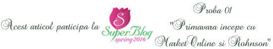http://super-blog.eu/proba-1-primavara-incepe-cu-marketonline-si-rohnson/