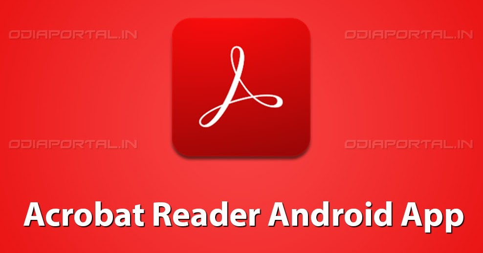 Adobe acrobat reader for android phone