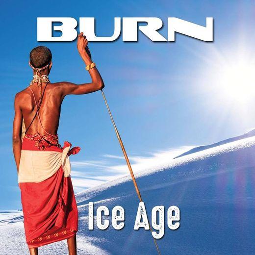 BURN - Ice Age (2017) full