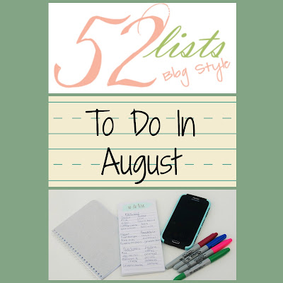 52 Lists #31 - To Do in August on Homeschool Coffee Break @ kympossibleblog.blogspot.com