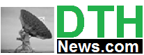 DTHNews information of Indian Direct to Home Service (DTH)