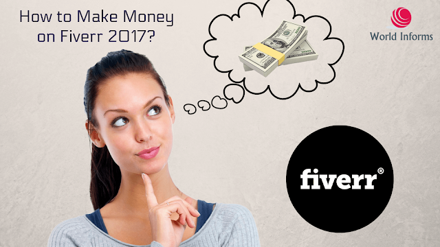 How to Make Money on Fiverr 2017