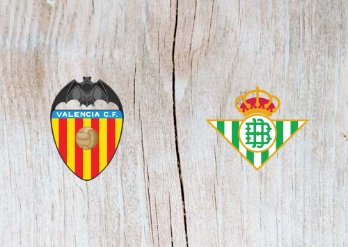 Valencia vs Real Betis -Highlights 15 September 2018