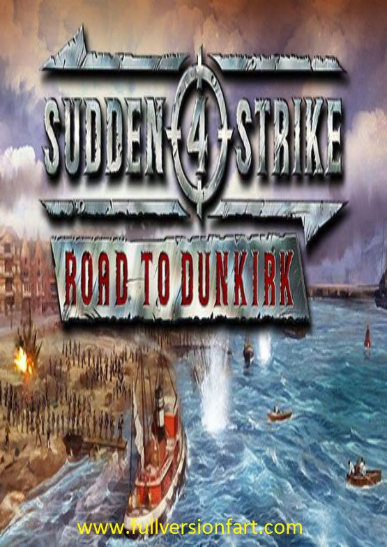Download Sudden Strike 4 Road to Dunkirk for PC free full version