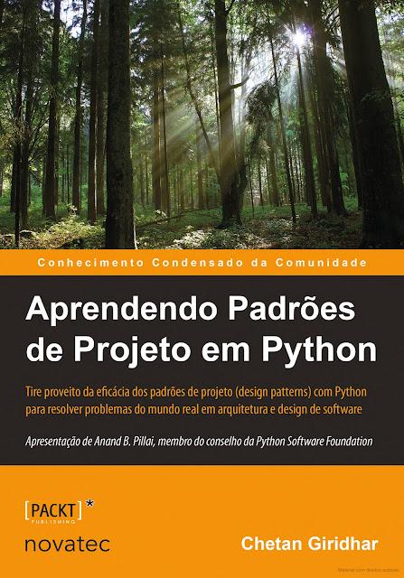 Aprendendo padrões de projeto em Python da editora Novatec.