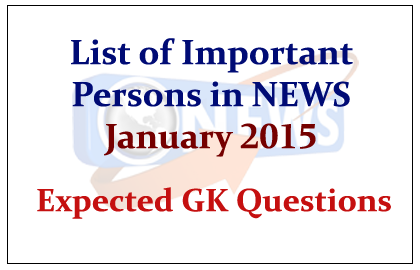 List of Important Persons in News