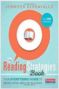 https://www.amazon.com/Reading-Strategies-Book-Everything-Developing/dp/032507433X/ref=sr_1_1?s=books&ie=UTF8&qid=1475933711&sr=1-1&keywords=the+reading+strategies+book