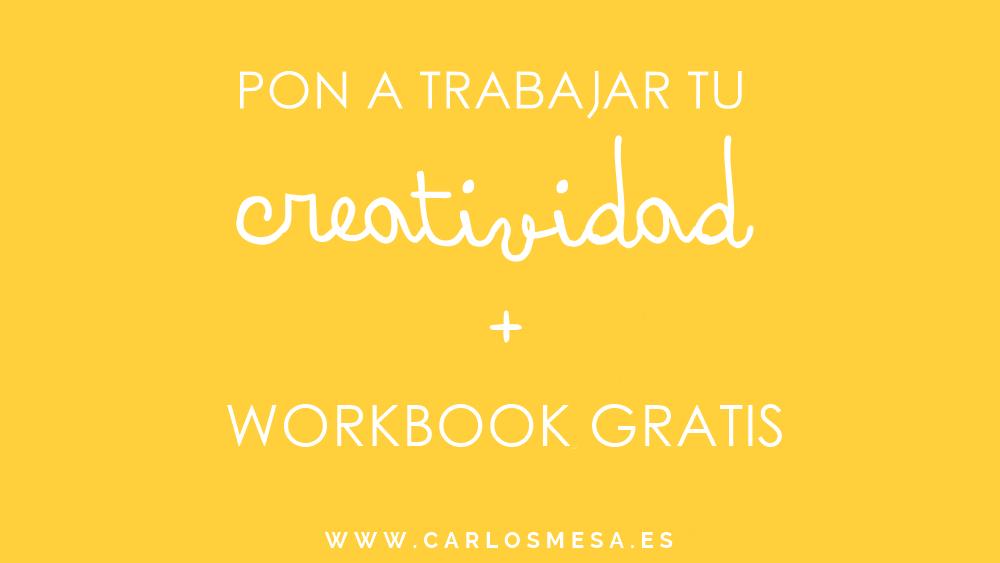 EJERCICIOS DE ESCRITURA PARA POTENCIAR TU CREATIVIDAD + ¡WORKBOOK GRATIS!