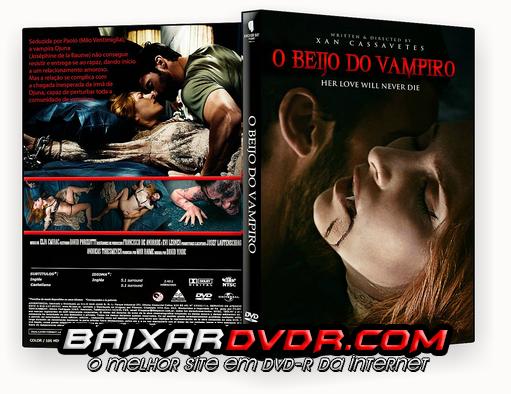 O BEIJO DO VAMPIRO (2015) DVD-R DUAL AUDIO AUTORADO