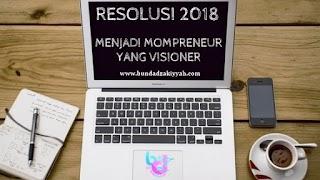 Resolusiku 2018, Menjadi Mompreneur yang Visioner