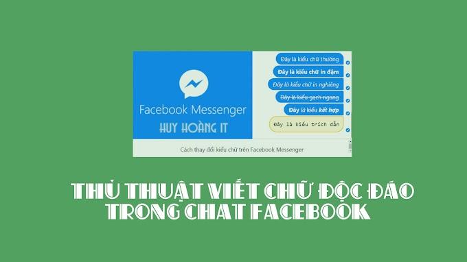 [New 2019] Thủ thuật viết chữ độc đáo trong chat facebook