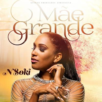 Nsoki - Mãe Grande (2018) | Download Mp3
