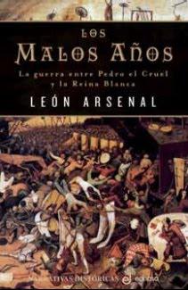 Los malos anos, Leon Arsenal