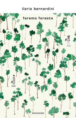 Faremo foresta Ilaria Bernardini