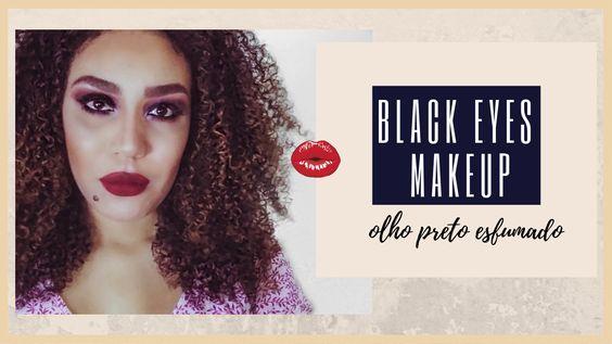 Black Eyes Makeup - Olho Preto Esfumado