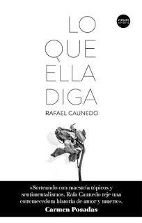 Lo que ella diga de Rafael Canuedo [Versátil]
