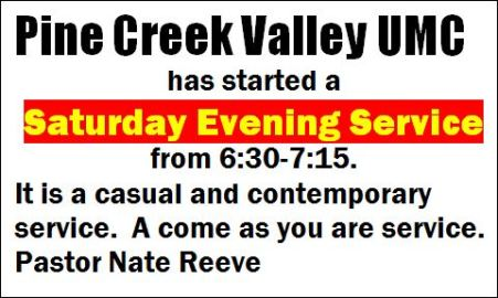 Every Saturday, Pine Creek UMC Service