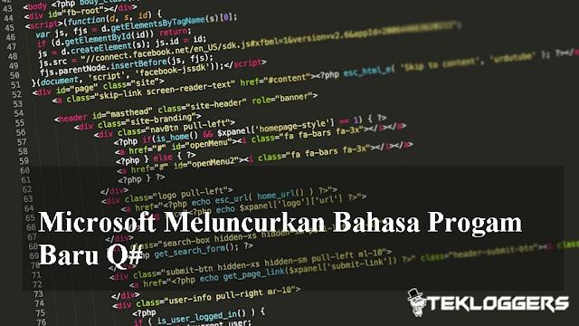 Microsoft Meluncurkan Bahasa Progam Baru Q#