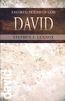 David: Friend of God by Stephen J. Lennox on Daily Favor Blog