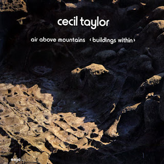 Cecil Taylor, Air Above Mountains (Buildings Within)