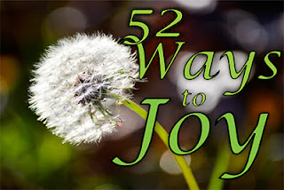 52 Ways to Joy