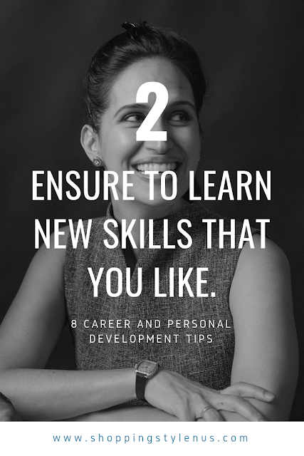 Shopping, Style and Us: India's Shopping and Self-Improvement Blog- Tip2# Learn new skills that you like.
