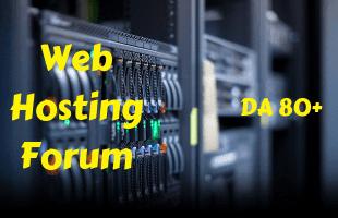 100+ Web hosting forum list 2019: Boost your Hosting sales on High DA 80