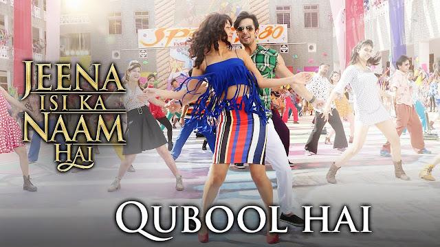 Qubool Hai Lyrics - Jeena Isi Ka Naam Hai