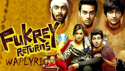 Fukrey Returns (2017) All Songs Lyrics & List