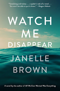 Review: Watch Me Disappear by Janelle Brown
