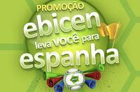 Promoção Ebicen leva você para Espanha