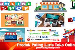 10 Produk Paling Laris Untuk Jual di Toko Online