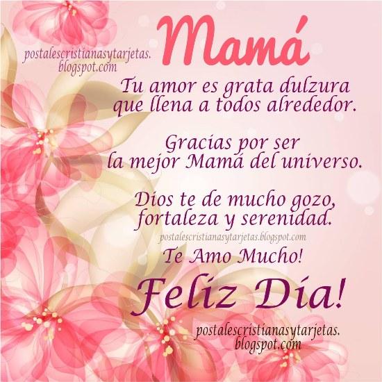 Feliz Día Madre. Te Amo Mucho.Feliz día de las madres, 12 de mayo 2013. Felicidades mamá. feliz cumpleaños para mi mami. Te quiero mucho.Postales cristianas, imágenes, tarjetas para compartir por facebook.