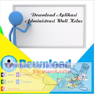Download Aplikasi Administrasi Wali Kelas Terbaru