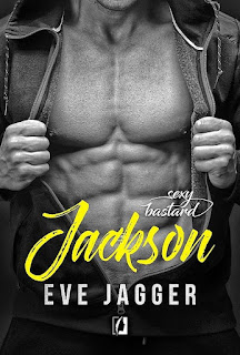 Sexy Bastard. Jackson - Eve Jagger