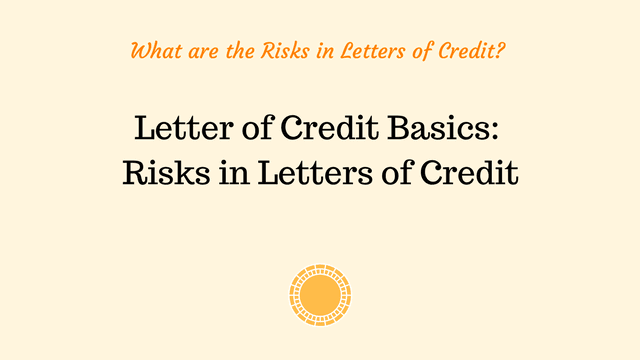 What sort of risks each letter of credit party has to bear in export and import transactions?