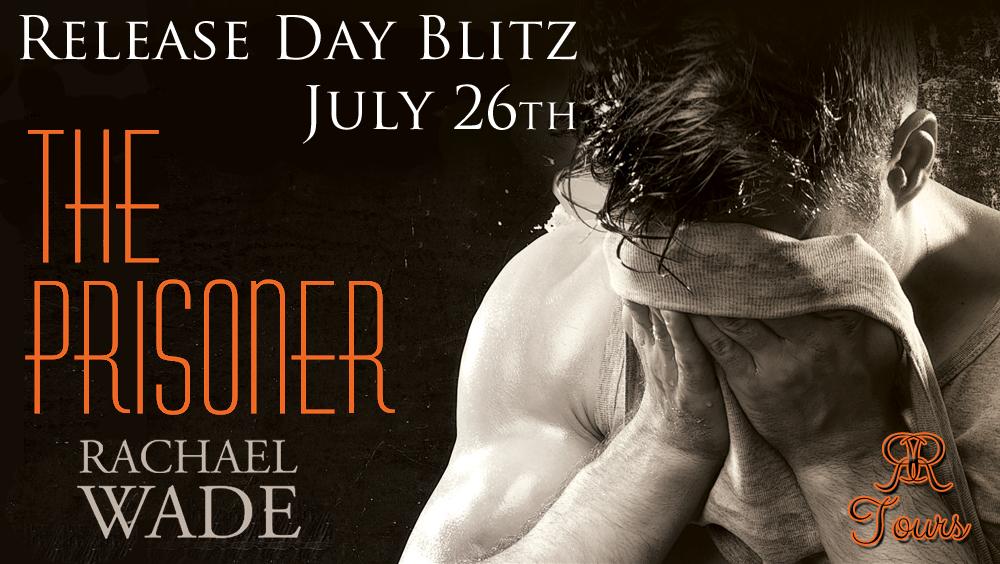 The Prisoner by Rachael Wade Blitz!!