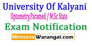 University Of Kalyani Optometry,Paramed / M.Sc Stats(5Y) Sem III Thry Supply 2016 Exam Notice