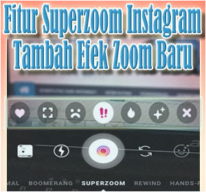 Efek Superzoom Baru Di Stories Instagram