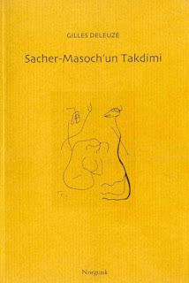 Gilles Deleuze - Sacher-Masoch'un Takdimi