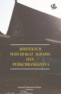 ARSITEKTUR MASYARAKAT AGRARIS PERKEMBANGANNYA