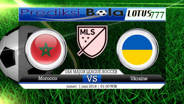 Prediksi  Morocco (N) vs Ukraine  , 01 Juni 2018