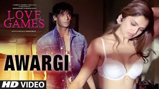 AWARGI Video Song _ LOVE GAMES _ Gaurav Arora, Tara Alisha Berry