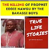 True Life Stories: Prophet Eddie Nawgu