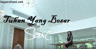 Download Lagu Rohani Tuhan Yang Besar (Sari Simorangkir)