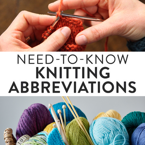 Need-to-Know Knitting Abbreviations