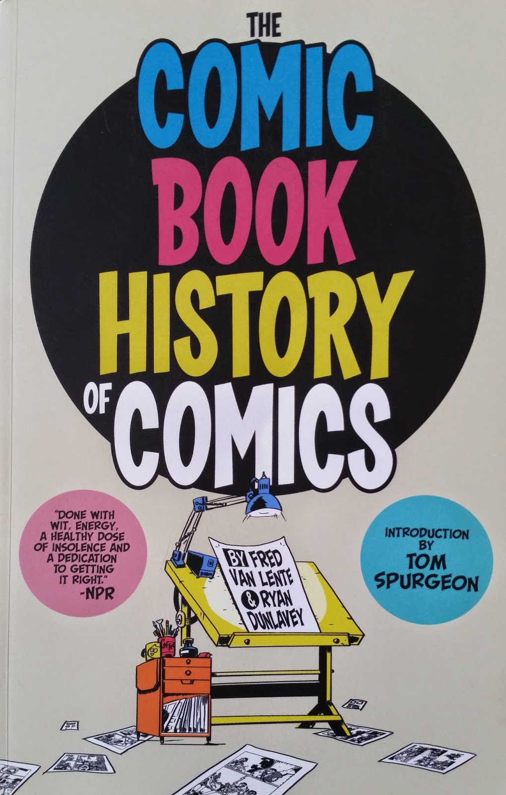Book cover: Comic Book History of Comics - Fred Van Lente - Ryan Dunlavey.jpg