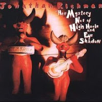 disco JONATHAN RICHMAN - Her mistery not of high...