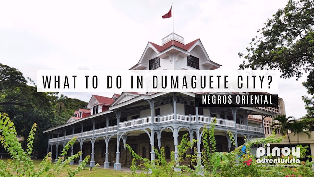 Top Things to do in Dumaguete Tourist Spots and attractions
