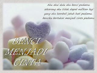 http://syimahkisahku.blogspot.com/2012/03/benci-menjadi-cinta.html